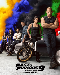 Film poster for: Fast & Furious 9 The Fast Saga