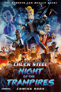 Film poster for: Chuck Steel: Night of the Trampires