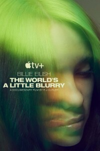 Film poster for: Billie Eilish: The World's A Little Blurry