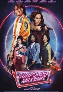 Film poster for: Gunpowder Milkshake